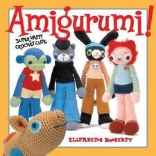 Amigurumi!: Super Happy Crochet Cute-ExLibrary