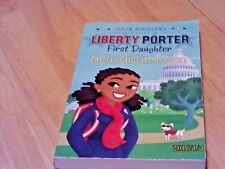 New Girl in Town (Liberty Porter, First Daughter) by Julia DeVillers
