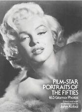 Film Star Portraits of the Fifties#(Kobal): 163 Glamor Photos by John Kobal (Paperback, 1980)