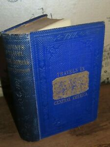 1854 INCIDENTS OF TRAVEL IN CENTRAL AMERICA CHIAPAS & YUCATAN BY STEPHENS  *