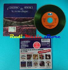 CD Singolo IL GIARDINO DEI SEMPLICI Tu Ca Nun Chiagne PROMO IT CARDSLEEVE(S19*)