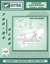 ATSG Chevy GM TH700R-4 700R4 Update Transmission Rebuild Instruction Tech Manual