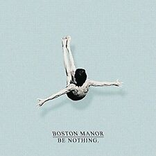 Be Nothing. [Digipak] * by Boston Manor (CD, Sep-2016, Pure Noise)