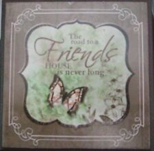 Shabby Chic Mini Wooden Plaque- The road to a Friends House....Green