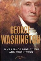 George Washington (The American Presidents Series) by Burns, James MacGregor, D
