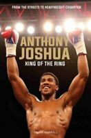 Anthony Joshua King of the Ring by Frank Worrall 9781786065421 | Brand New