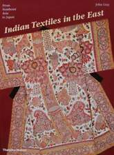 BOEK/LIVRE : Indian Textiles in the East - From Southeast Asia to Japan