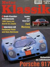 Motor Klassik 4/94 1994 AH Sprite Mark 1 Ford Mustang T5 Volvo PV444 Porsche 917