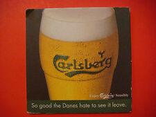BEER Bar COASTER ~*~ CARLSBERG ~ So Good Danes Hate to See It Leave ~ COPENHAGEN