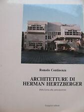 ARCHITETTURE DI HERMAN HERTZBERGER dalla forma alla partecipazione-R.Continenza
