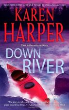 Down River by Karen Harper