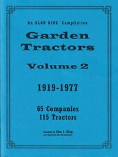 Garden Tractors Vol 2 1919-1977 - compiled by Alan C. King – over 100 pics