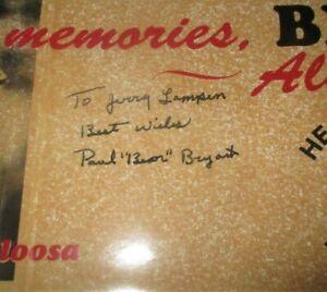 Vintage Bear Bryant Signed Montage  -Bumper Sticker, Last Game Tickets!