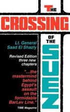 The Crossing of the Suez : With Three New Chapters (2003, Paperback)