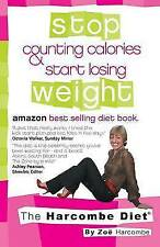 The Harcombe Diet: Stop Counting Calories & Start Losing Weight by Zoe Harcombe…