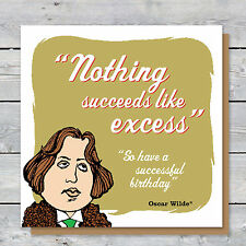 Humourous Oscar Wilde quote and caricature BIRTHDAY card