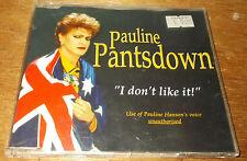 PAULINE PANTSDOWNE I DON'T LIKE IT CD SINGLE 3 TRACKS VGC  PAULINE HANSON