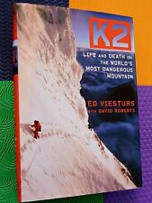 K2 LIfe and Death World's Most DANGEROUS MOUNTAIN Ed VIESTURS mountaineering HB