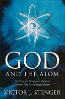 God and the Atom by Stenger, Victor J.