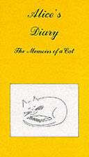 Alice's Diary: The Memoirs of a Cat, Vernon Coleman, Used; Good Book