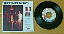 SERPENTS NOIRS Dolce vita 45t 1973 French Pop/Rock/Prog/Chanson