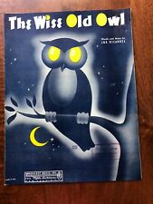 1940 Sheet Music Wise Old Owl by Ricardel Cover Art by Holley  Intro BMI & Radio