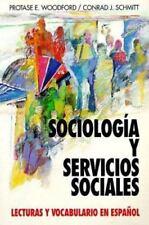 Sociologia Y Servicios Sociales: Lecturas Y Vocabulario En Espanol,