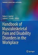 Handbook of Musculoskeletal Pain and Disability Disorders in the Workplace (Hand