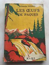 """Livre de Poche Ancien (1936) """"Les Oeufs de Pâques"""" de Chanoine SCHMID"""