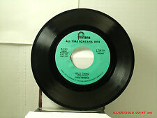 THE TROGGS -(45)- WILD THING / WITH A GIRL LIKE YOU - FONTANA 1970'S REISSUE