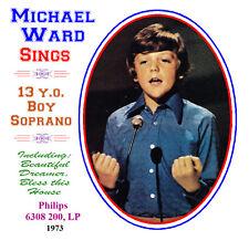 Michael Ward Sings - 14-Year-Old Boy Soprano - 1974
