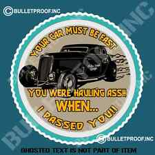 YOUR CAR MUST BE FAST HOT ROD Decal Sticker Rat Rod Hot Rod Americana Stickers
