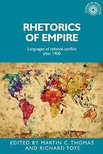 Studies in Imperialism MUP: Rhetorics of Empire : Languages of Colonial...
