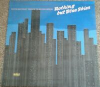 100th Birthday Tribute To Irving Berlin - Nothing But Blue Skies Vinyl LP