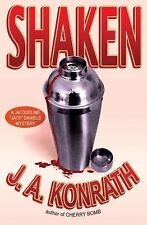"Shaken (Jacqueline ""Jack"" Daniels Mysteries) Book 7 by J.A. Konrath"