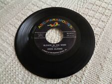 STEVE ALAIMO  BLOWIN IN THE WIND/LADY OF THE HOUSE ABC PARAMOUNT 10712