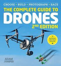 The Complete Guide to Drones étendue 2nd Edition par Adam genévrier