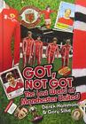 Derek Hammond And Gary Si-Got  Not Got: Manchester United (The Lost Wo BOOKH NEU for sale