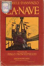 GABRIELE D'ANNUNZIO LA NAVE TRAGEDIA MILANO 1918 MARUSSIG CAMBELLOTTI RICORDI
