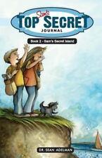 Sam's Top Secret Journal: Sam's Top Secret Journal: Book Two-Sam's Secret...