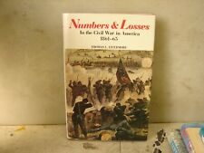 Numbers and Losses In the Civil War in America 1861-65. Livermore