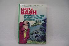 LARRY BASH Comment j'ai fait taire un maitre C LIEUTENANT X Bibliotheque verte 1