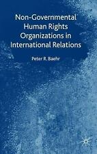Non-Governmental Human Rights Organizations in International Relations by...