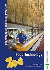 Understanding Industrial Practices In Food Technology: Teacher's Manual by Hall
