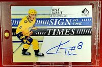 KYLE TURRIS Hot NHL SP AUTHENTIC AUTO SIGN OF THE TIMES AUTOGRAPH