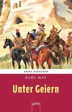 Winnetous größte Abenteuer (2). Unter Geiern von Karl May (2017, Gebundene Ausgabe)