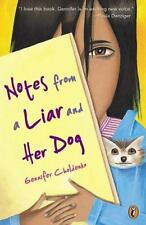 Notes from a Liar and Her Dog by Gennifer Choldenko (2003, Paperback)