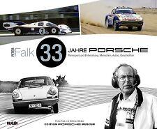 Peter Falk · 33 Jahre Porsche Rennsport und Entwicklung - Buch book (Rennleiter)