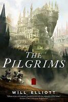The Pendulum Trilogy Ser.: The Pilgrims 1 by Will Elliott (2014, Hardcover)