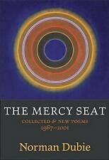 NEW The Mercy Seat: Collected and New Poems 1967-2001 by Norman Dubie